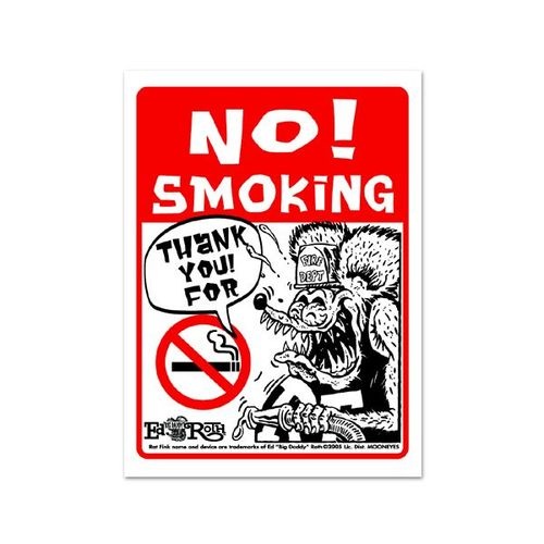 Rat Fink Message Board NO! SMOKING [ RAF228 ]